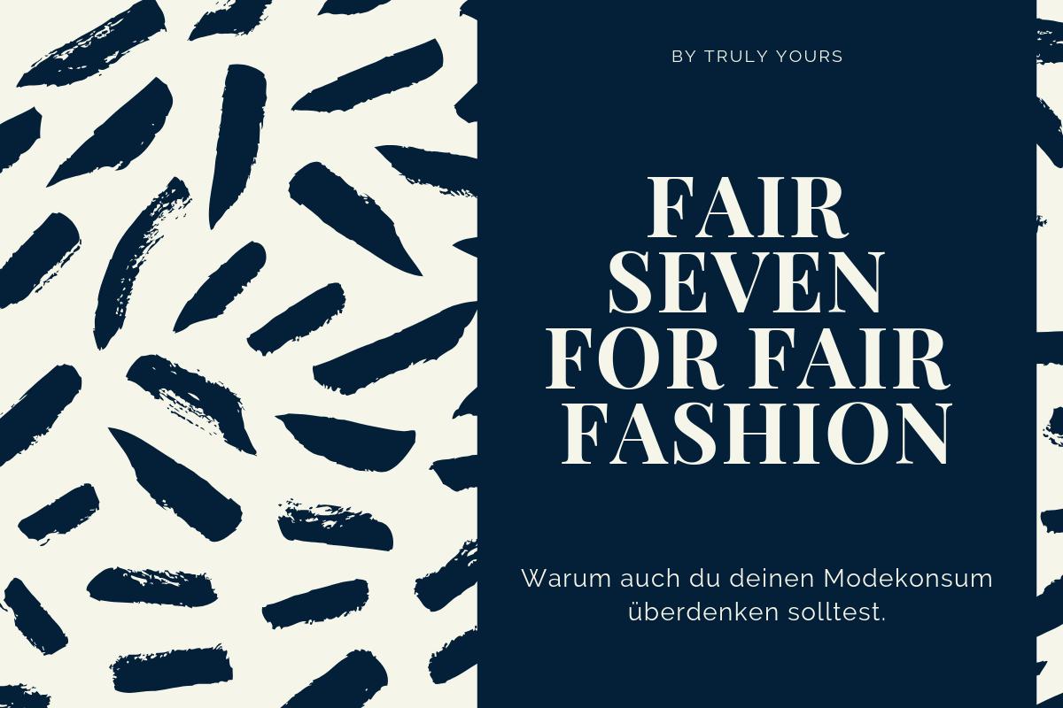 Fair Seven for Fair Fashion