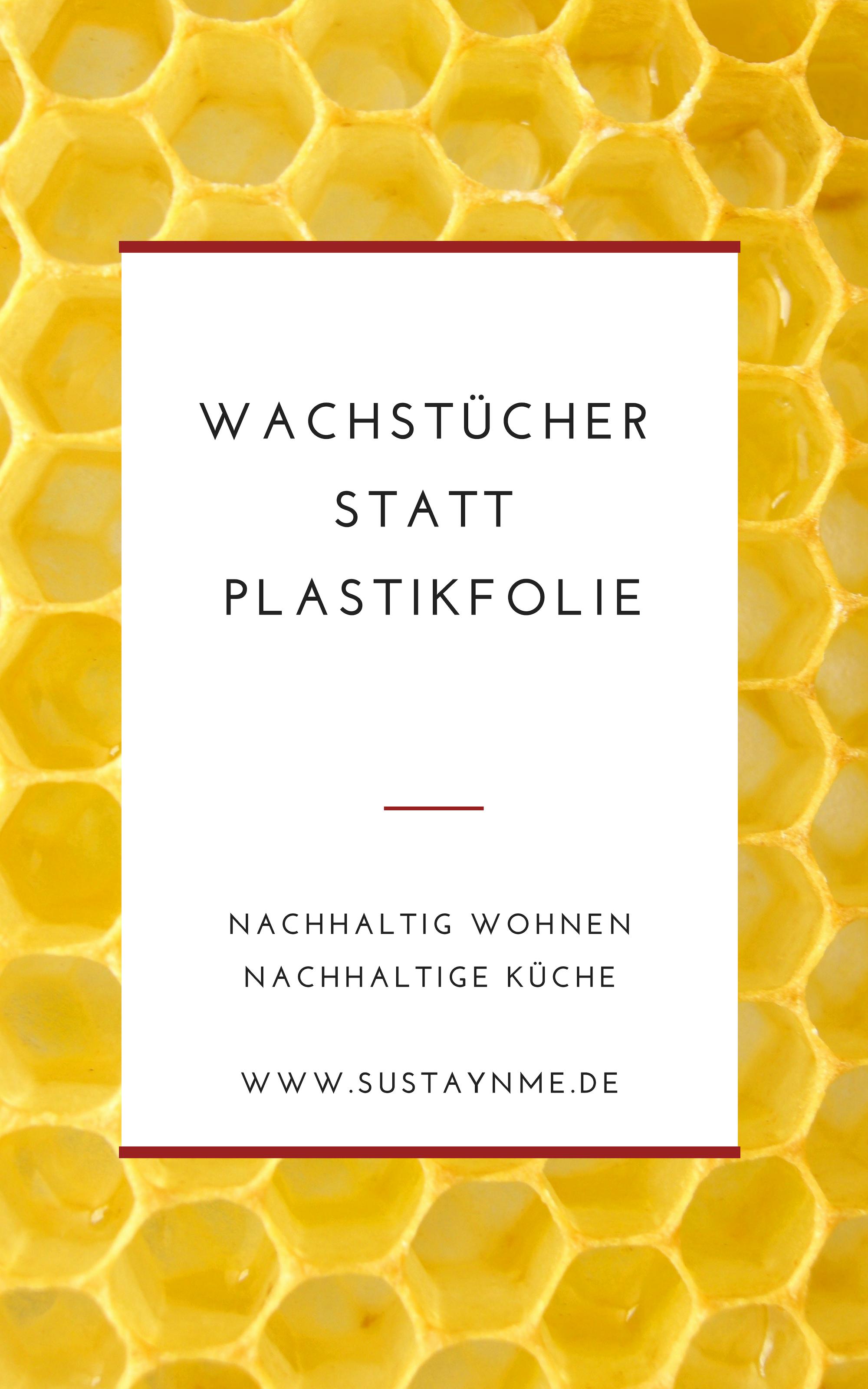 plastikfrei wachstücher statt plastikfolie nachhaltige küche nachhaltig wohnen